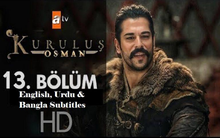 Kurulus Osman Season 1 Episode 13 (13 Bolum) with English, Urdu & Bangla Subtitles Free of Cost