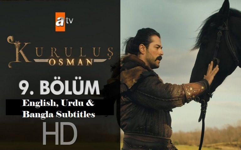 Kurulus Osman Season 1 Episode 9 (9 Bolum) with English, Urdu & Bangla Subtitles Free of Cost