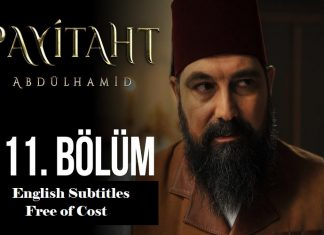 Payitaht Abdulhamid Season 4 Episode 111 (111 Bolum) with English Subtitles Free