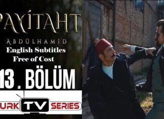 Payitaht Abdulhamid Season 4 Episode 113 (113 Bolum) with English Subtitles Free