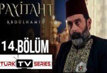 Payitaht Abdulhamid Season 4 Episode 114 (114 Bolum) with English Subtitles Free