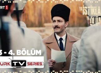 Ya İstiklal Ya Ölüm (Either Independence or Death) Episode 3 & 4 with English Subtitles Free
