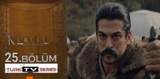 Kurulus Osman S1 Episode 25 (25 Bolum) with English, Urdu & Bangla Subtitles Free of Cost