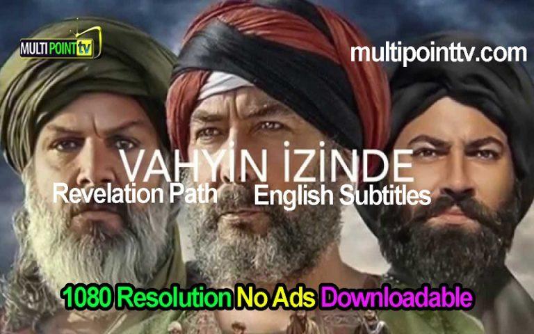Vahyin Izinde (The Revelation Path) English Subtitles Full Season Free