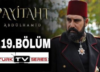 Payitaht Abdulhamid Season 4 Episode 119 (119 Bolum) with English Subtitles Free