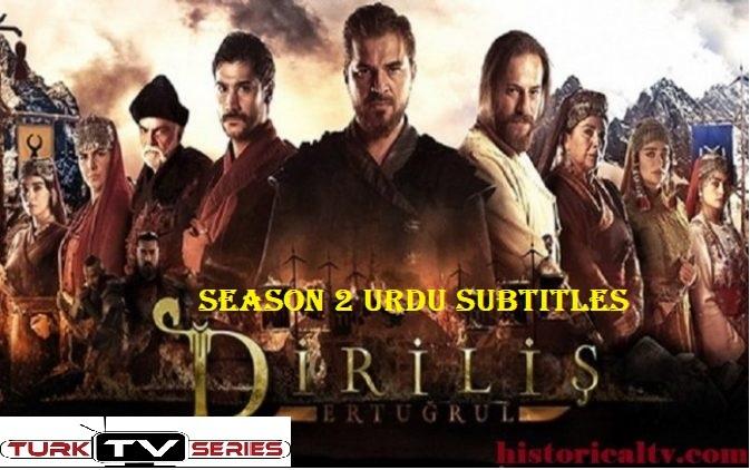 Dirilis Ertugrul Season 2 with Urdu Subtitles Free of Cost