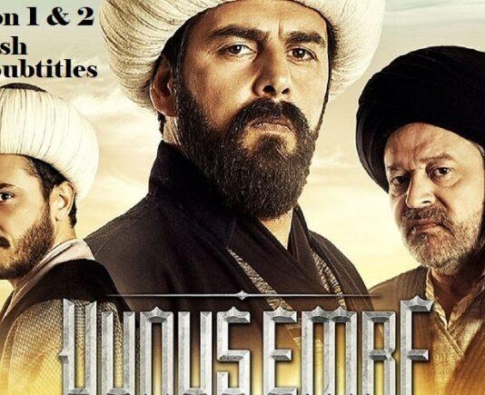Yunus Emre English Subtitles Full Series (Season 1 & 2) Free of Cost