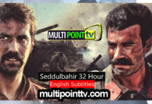 Seddülbahir 32 Saat with English Subtitles Full Series