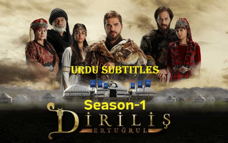 Dirilis Ertugrul Season 1 with Urdu Subtitles Free of Cost