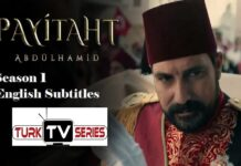 Payitaht Abdulhamid Season 1 with English Subtitles Free of Cost