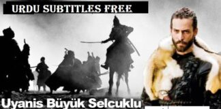 Uyanis Buyuk Selcuklu Urdu Subtitles Full Season