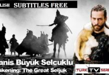 Uyanis Buyuk Selcuklu (Awakening The Great Seljuk) English Subtitles Free of Cost