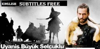 Uyanis Buyuk Selcuklu (Awakening The Great Seljuk) English Subtitles Free of Cost