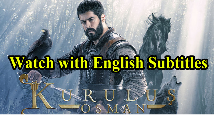 Kurulus Osman Episode 36 English & Urdu Subtitles Free of Cost