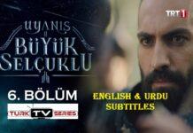 Uyanis Buyuk Selcuklu Episode 6 English Subtitles