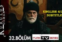 Kurulus Osman Episode 32 with English & Urdu Subtitles Free of Cost