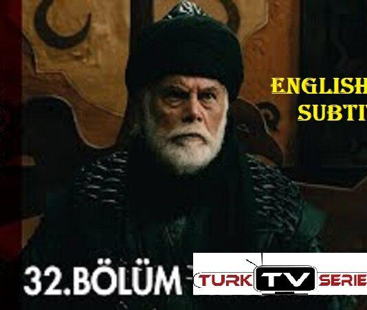 Kurulus Osman Episode 32 with English & Urdu Subtitles Free of Cost