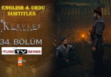 Kurulus Osman Episode 34 with English & Urdu Subtitles Free of Cost