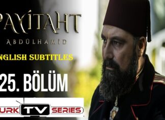 Watch Payitaht Abdulhamid Episode 125 English Subtitles Free of Cost
