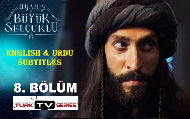 Uyanis Buyuk Selcuklu Episode 8 English & Urdu Subtitles