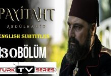 Watch Payitaht Abdulhamid Episode 130 English Subtitles Free of Cost
