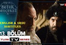 Uyanis Buyuk Selcuklu Episode 13 English & Urdu Subtitles