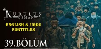 Kurulus Osman Episode 39 English & Urdu Subtitles Free of Cost