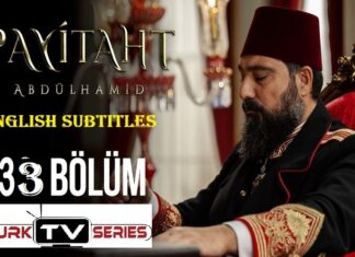Watch Payitaht Abdulhamid Episode 133 English Subtitles Free of Cost