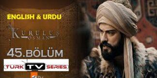 Kurulus Osman Episode 45 English & Urdu Subtitles Free of Cost