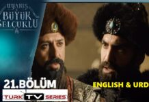 Uyanis Buyuk Selcuklu Episode 21 English & Urdu Subtitles
