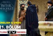 Uyanis Buyuk Selcuklu Episode 22 English & Urdu Subtitles