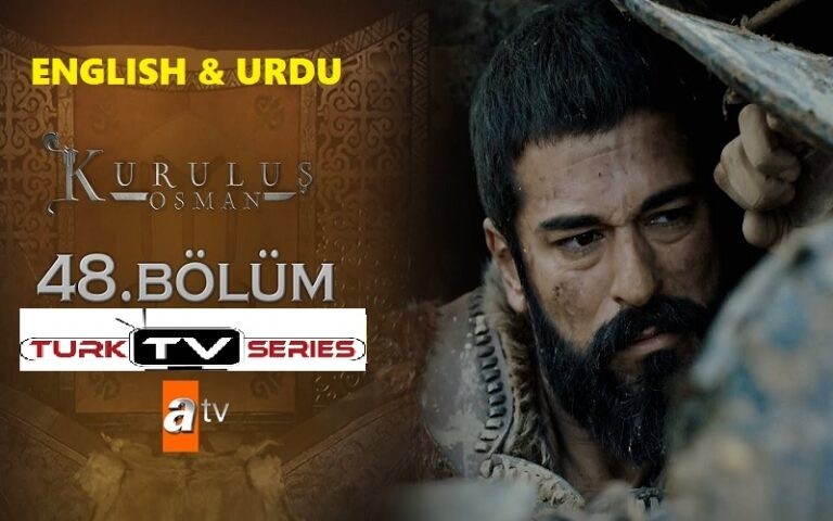 Kurulus Osman Episode 48 English & Urdu Subtitles Free of Cost