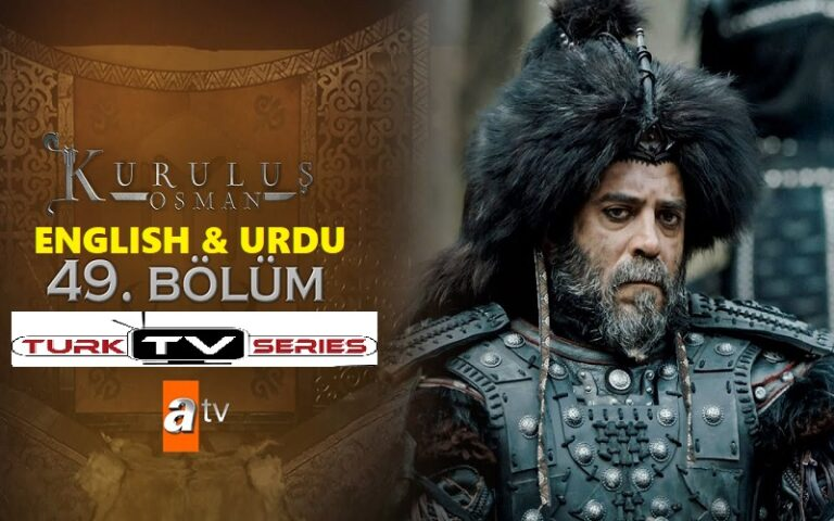 Kurulus Osman Episode 49 English & Urdu Subtitles Free of Cost