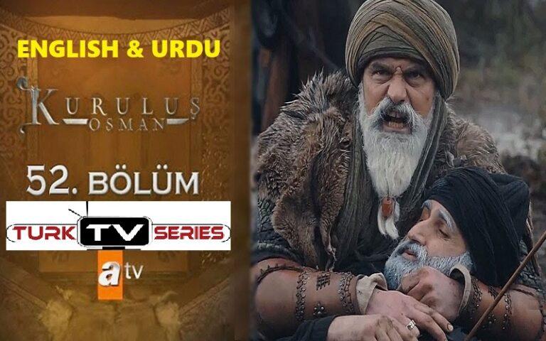 Kurulus Osman Episode 52 English & Urdu Subtitles Free of Cost