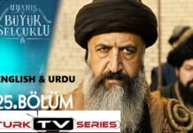 Uyanis Buyuk Selcuklu Episode 25 English & Urdu Subtitles