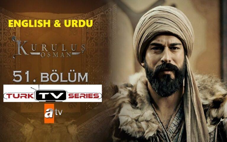 Kurulus Osman Episode 51 English & Urdu Subtitles Free of Cost