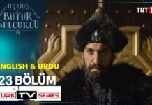 Uyanis Buyuk Selcuklu Episode 23 English & Urdu Subtitles