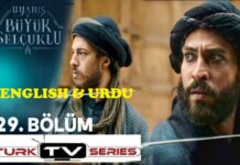 Uyanis Buyuk Selcuklu Episode 29 English & Urdu Subtitles