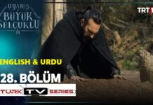 Uyanis Buyuk Selcuklu Episode 28 English & Urdu Subtitles