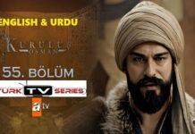 Kurulus Osman Episode 55 English & Urdu Subtitles Free of Cost