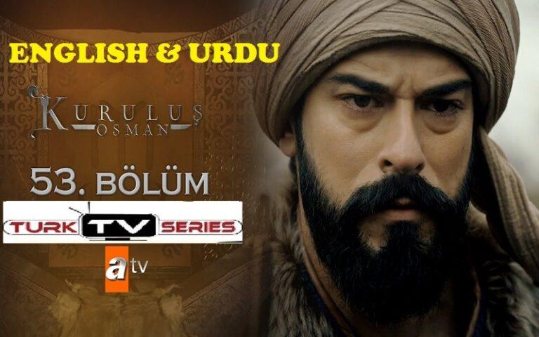 Kurulus Osman Episode 53 English & Urdu Subtitles Free of Cost