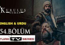 Kurulus Osman Episode 54 English & Urdu Subtitles Free of Cost