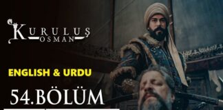 Kurulus Osman Episode 54 English & Urdu Subtitles Free of Cost