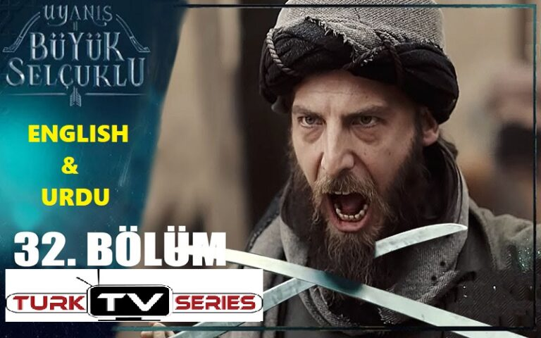 Uyanis Buyuk Selcuklu Episode 32 English & Urdu Subtitles