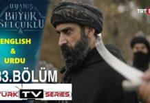 Uyanis Buyuk Selcuklu Episode 33 English & Urdu Subtitles