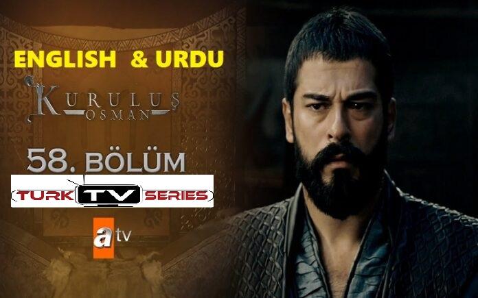 Kurulus Osman Episode 58 English & Urdu Subtitles Free of Cost